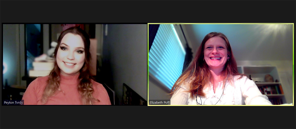 Peyton Tvrdy and Elizabeth Poff on Zoom